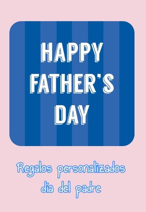 Regalos para el día del padre